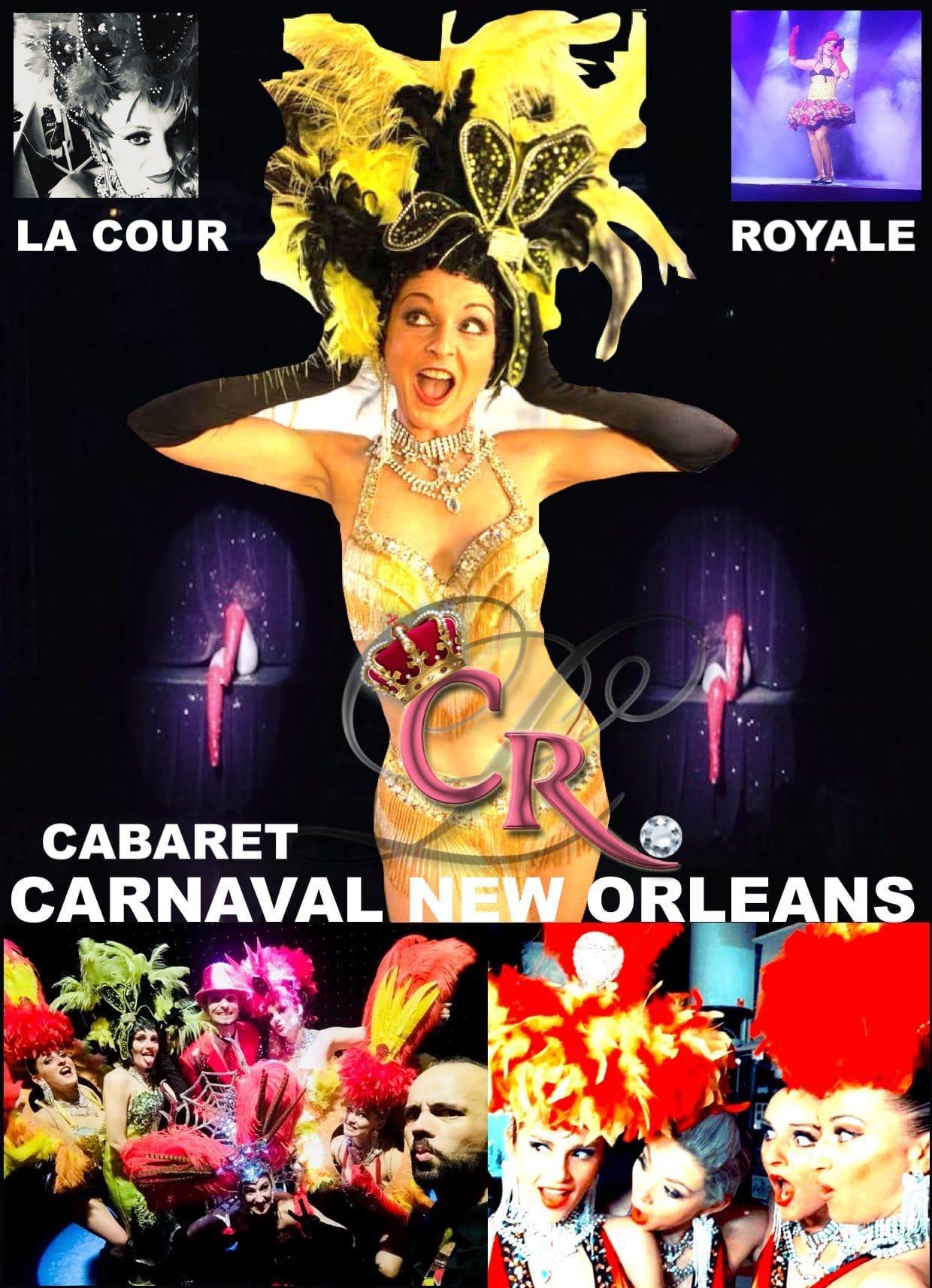 Affiche Revue Carnaval New Orleans au cabaret la Cour Royale à hyères